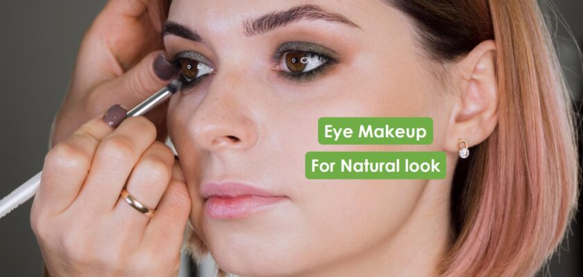 How to do Eye makup for natural look tricks and tips